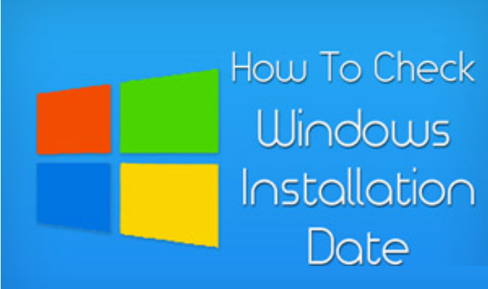 How To Check Windows Installation Date