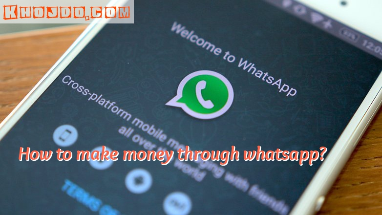 How to make money through whatsapp , easy and best way to make money through whatsapp, earn money using whatsapp in free time