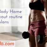 Full Body Home Workout routine and plans, exercise at home, total body workout,at home workouts, exercise workouts, home gym exercises, body workout