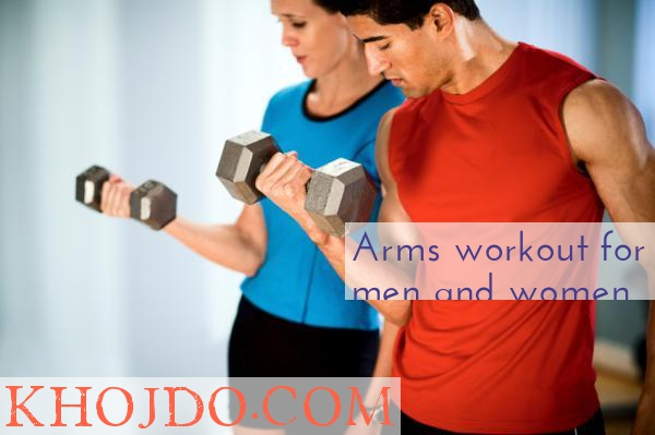 Arms workout for men and women, best exercise for arms, arm exercise at gym, at home, upper body workout, biceps and triceps workout, arms exercises