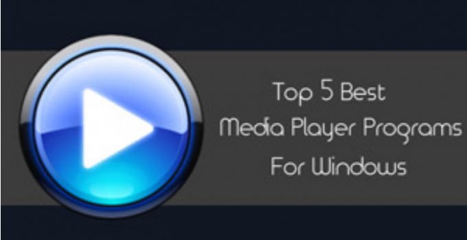Top 5 Best Media Player Programs For Windows